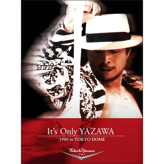 It's Only YAZAWA 1988 in TOKYO DOME